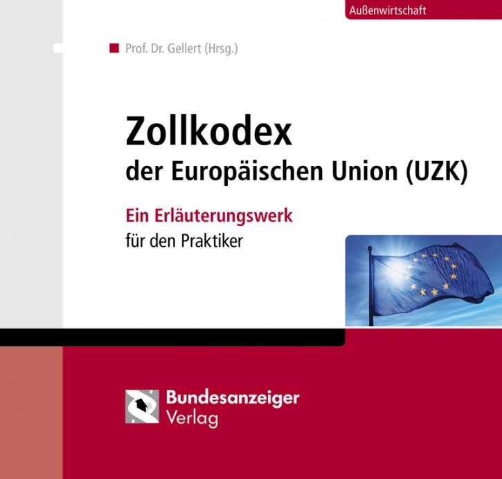 Zollkodex - Ein Erläuterungswerk für den Praktiker