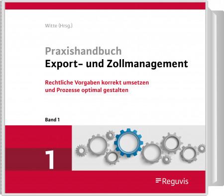 Praxishandbuch Export- und Zollmanagement