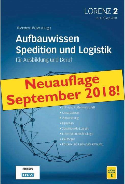 Lorenz 2 - Aufbauwissen Spedition und Logistik für Ausbildung und Beruf