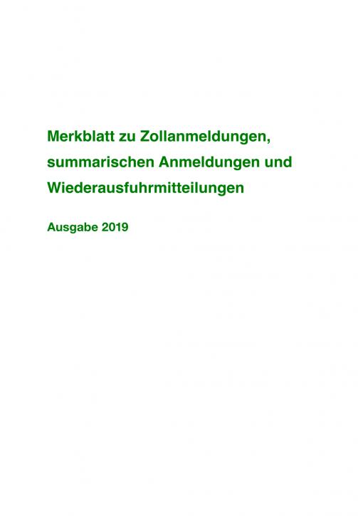 Merkblatt zu Zollanmeldungen, summarischen Anmeldungen und Wiederausfuhrmitteilungen 2019