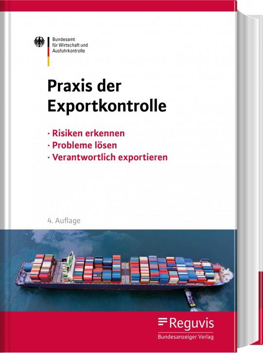 Praxis der Exportkontrolle - Erscheint April 2021