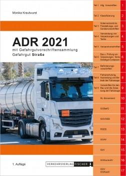In Vorbreitung - ADR 2021 Gefahrgut Straße mit Gefahrgutvorschriftensammlung - Erscheint Oktober 2020