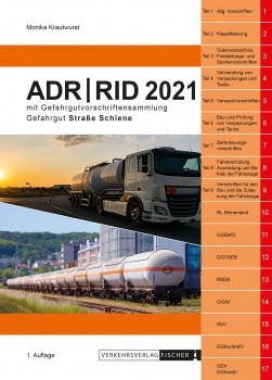 In Vorbereitung - ADR/RID 2021 Gefahrgutvorschriften Straße-Schiene - Erscheint Oktober 2020