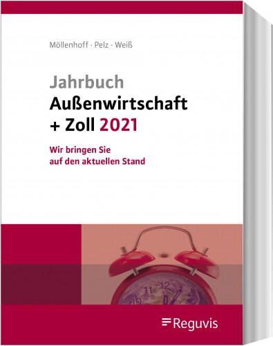 Jahrbuch Außenwirtschaft + Zoll 2021 - Erscheinungstermin: Januar 2021