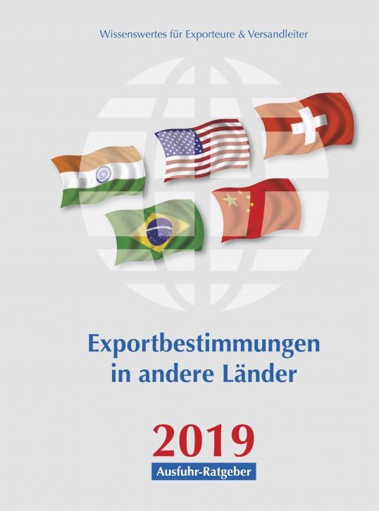 Exportbestimmungen in andere Länder, Ausgabe 2019