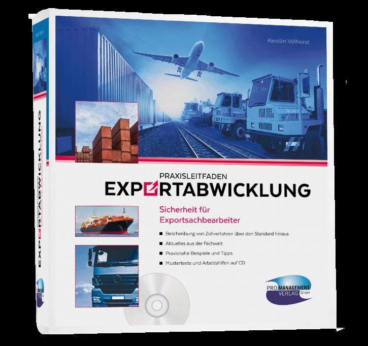PRAXISLEITFADEN EXPORTABWICKLUNG – Sicherheit für Exportsachbearbeiter