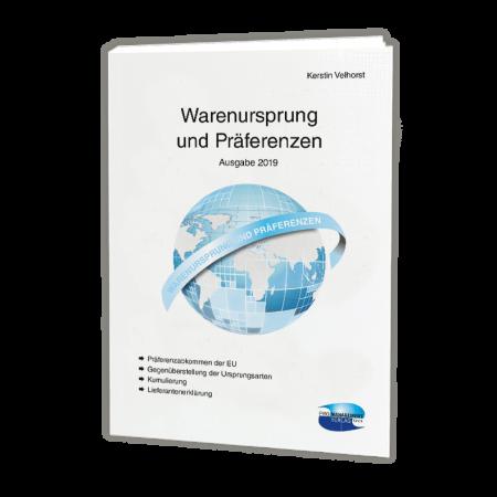 Warenursprung und Präferenzen – Ausgabe 2019 (PM)