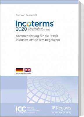 Incoterms® 2020  Kommentierung für die Praxis inklusive offiziellem Regelwerk