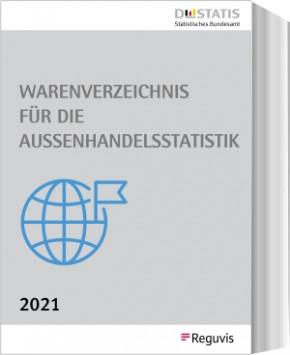 Warenverzeichnis  für die Außenhandelsstatistik Buch-Ausgabe 2021