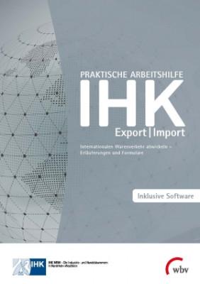 Praktische Arbeitshilfe - Export/Import 20. überarbeitete Auflage Stand 2020 - erscheint im November